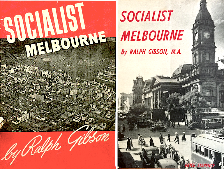 Socialist Melbourne 1937+1951 covers